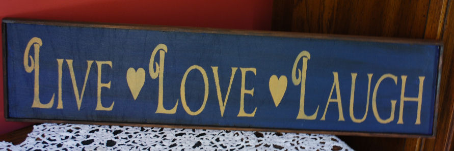 """Live, Laugh, Love"" Primitive Handmade Sign"