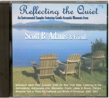 Reflecting the Quiet-Scott B Adams & Friends